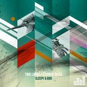 Time Lapse / Eternal Bliss von Sleepy