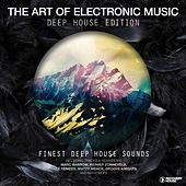 The Art Of Electronic Music - Deep House Edition von Various Artists