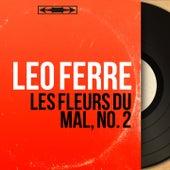 Les Fleurs du Mal, no. 2 (Mono Version) de Leo Ferre