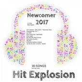 Hit Explosion: Newcomer 2017 von Various Artists