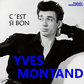 C'est si bon (Remastered) by Yves Montand
