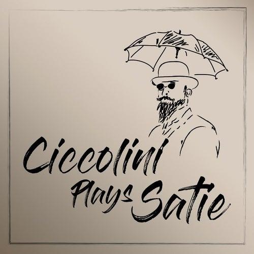 Ciccolini Plays Satie by Aldo Ciccolini
