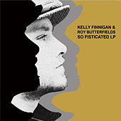 SO FISTICATED LP by Kelly Finnigan