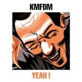 Yeah! by KMFDM