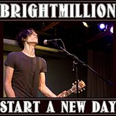 Start a New Day EP by Brightmillion