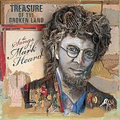 Treasure of the Broken Land: The Songs of Mark Heard by Various Artists