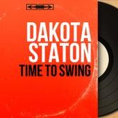 Time to Swing (Mono Version) by Dakota Staton