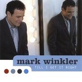 Till I Get It Right de Mark Winkler