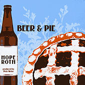 Beer and Pie by Hope Roth