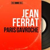 Paris Gavroche (Mono Version) de Jean Ferrat