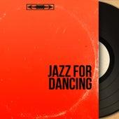 Jazz for Dancing (Mono Version) von Various Artists