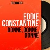 Donne, donne, donne (Mono version) by Eddie Constantine
