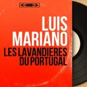 Les lavandières du Portugal (Mono Version) von Luis Mariano