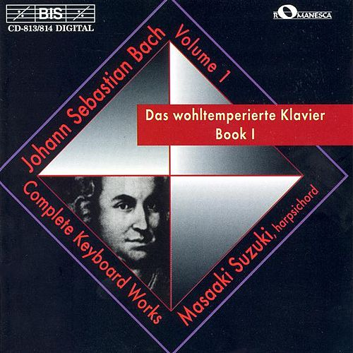 BACH, J.S.: Well-Tempered Clavier Book I by Masaaki Suzuki