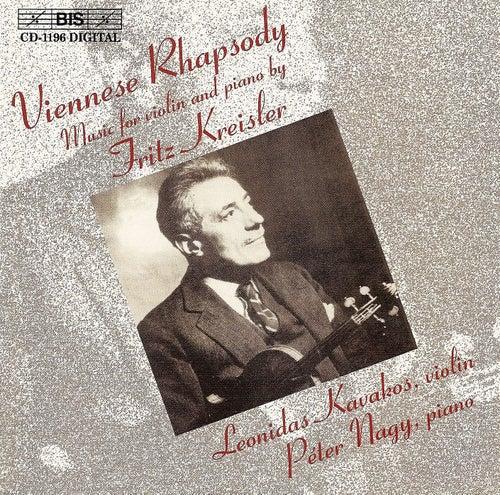 KREISLER: Music for Violin and Piano by Leonidas Kavakos
