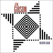 Jon Gibson: Relative Calm by Various Artists
