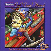 Caf' Conc' Hervé - Chansons & Satyres by Various Artists