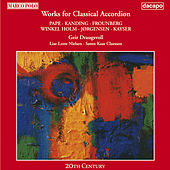 Classical Accordion Works by Danish Composers by Soren Kaas Claesson