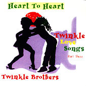 Heart To Heart - Twinkle Love Songs Part Three by Twinkle Brothers