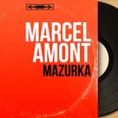 Mazurka (Mono Version) de Marcel Amont
