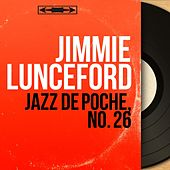 Jazz de poche, no. 26 (Mono version) by Jimmie Lunceford