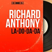 La-do-da-da (Mono Version) by Richard Anthony