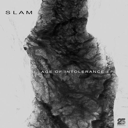 Age of Intolerance by Slam