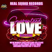Guaranteed Love Riddim by Various Artists