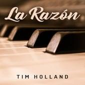 La Razón by Tim Holland