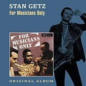 For Musicians Only by Stan Getz