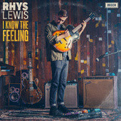 I Know The Feeling de Rhys Lewis