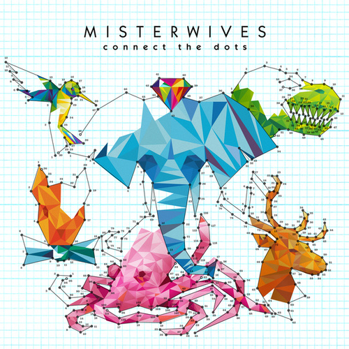 Connect The Dots by MisterWives
