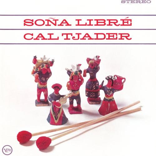 Soña Libré by Cal Tjader