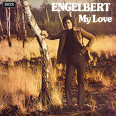 My Love by Engelbert Humperdinck