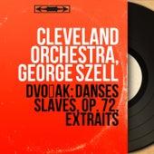 Dvořák: Danses slaves, Op. 72, extraits (Mono Version) von Cleveland Orchestra