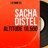 Altitude 10.500 (Mono version) von Sacha Distel