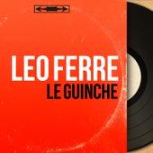 Le guinche (Mono Version) de Leo Ferre
