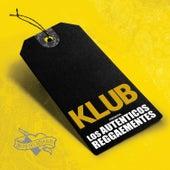 Los Auténticos Reggaementes by Klub & Los Auténticos Decadentes