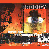 Music For the Voodoo People by The Prodigy