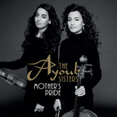 Mother's Pride by The Ayoub Sisters