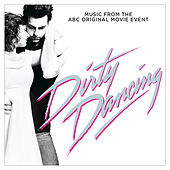 Dirty Dancing (Original Television Soundtrack) de Various Artists