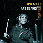 A Tribute To Art Blakey And The Jazz Messengers von Tony Allen