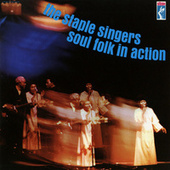 Soul Folk In Action by The Staple Singers