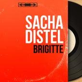 Brigitte (Mono Version) von Sacha Distel