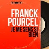 Je me sens si bien (Mono Version) von Franck Pourcel
