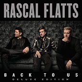 Back To Us (Deluxe Version) von Rascal Flatts