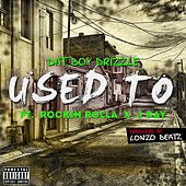 Used To (feat. Rockin Rolla & J Day) de Dat Boy Drizzle