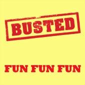 Fun Fun Fun by Busted