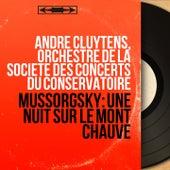 Mussorgsky: Une nuit sur le mont Chauve (Mono Version) de André Cluytens
