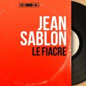 Le fiacre (Mono Version) von Jean Sablon